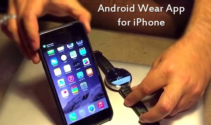 android-wear-app-ios-iphone